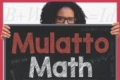 Mulatto Math: Summing Up the Race Equation in America Tickets - Los Angeles