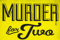 Murder for Two Tickets - Los Angeles