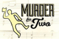 Murder For Two Tickets - Boston