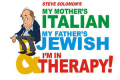 My Mother's Italian, My Father's Jewish & I'm in Therapy! Tickets - New York