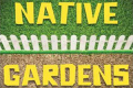 Native Gardens Tickets - Minneapolis/St. Paul