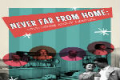 Never Far From Home: Love Songs About Leaving Tickets - Boston