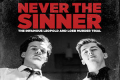 Never The Sinner Tickets - Chicago