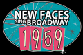 New Faces Sing Broadway 1959 Tickets - Chicago