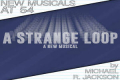 New Musicals at 54: A Strange Loop by Michael R. Jackson Tickets - New York City