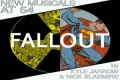 New Musicals at 54: Fallout by Kyle Jarrow and Nick Blaemire Tickets - New York City