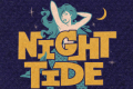 Night Tide Tickets -