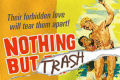 Nothing But Trash Tickets - New York