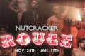 Nutcracker Rouge Tickets - New York City