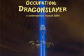 Occupation: Dragonslayer Tickets - Off-Off-Broadway