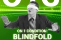 On 1 Condition: Blindfold Tickets - New York City