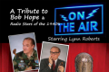 On The Air- A Holiday Tribute to Bob Hope And Radio Stars Of the 1940s Tickets - Los Angeles