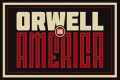 Orwell In America Tickets - New York City