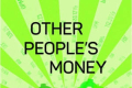 Other People's Money Tickets - New York