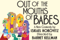 Out of the Mouths of Babes Tickets - New York City