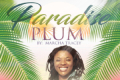 Paradise Plum: The Play Tickets - New York City