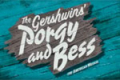 Porgy and Bess Tickets - California
