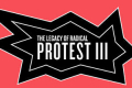 Public Forum: The Legacy of Radical Protest III Tickets - New York
