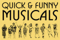 Quick & Funny Musicals Tickets - New York
