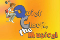 Quiet Clock, the Musical Tickets - New York