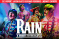 Rain — A Tribute to the Beatles Tickets - Chicago