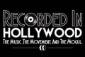 Recorded in Hollywood Tickets - Los Angeles