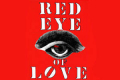 Red Eye of Love Tickets - New York City