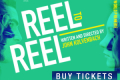 Reel to Reel Tickets - San Francisco