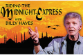 Riding the Midnight Express with Billy Hayes Tickets - Los Angeles