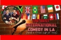Roast Beef & Frogs Legs International Comedy Hour Tickets - Los Angeles