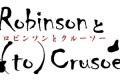 Robinson (to) Crusoe Tickets - New York City