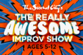 Second City's Really Awesome Improv Show Tickets - Chicago