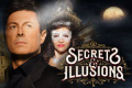 Secrets & Illusions Tickets - Boston
