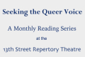 Seeking the Queer Voice: The Phillie Trilogy Tickets - Off-Off-Broadway