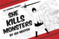 She Kills Monsters Tickets - Los Angeles