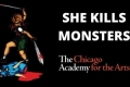 She Kills Monsters Tickets - Chicago