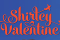 Shirley Valentine Tickets - San Francisco