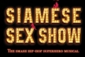 Siamese Sex Show Tickets - Los Angeles