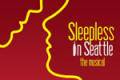 Sleepless In Seattle - The Musical Tickets - California
