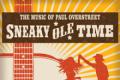 Sneaky Ole Time Tickets - Los Angeles