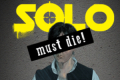 Solo Must Die: A Musical Parody Tickets - Los Angeles