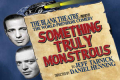 Something Truly Monstrous Tickets - Los Angeles