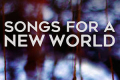 Songs For a New World Tickets - Boston