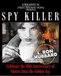 Spy Killer Tickets - Los Angeles