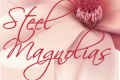 Steel Magnolias Tickets - Texas