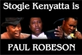 Stogie Kenyatta's The World is My Home – The Life of Paul Robeson Tickets - Los Angeles