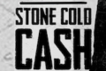 Stone Cold Cash Tickets - Chicago