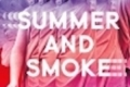 Summer and Smoke Tickets - New York City