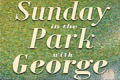 Sunday in the Park with George Tickets - Minneapolis/St. Paul