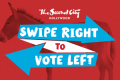 Swipe Right to Vote Left Tickets - Los Angeles